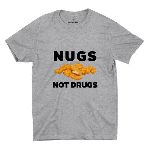 Nugs Not Drugs Gray Unisex T-shirt | Sarcastic ME