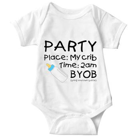 Party In My Crib White BYOB Infant Onesie | Sarcastic ME