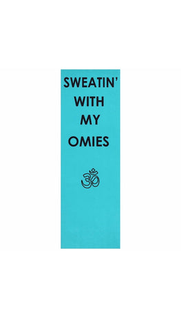 Sweatin' With My Omies Yoga Mat | Sarcastic ME