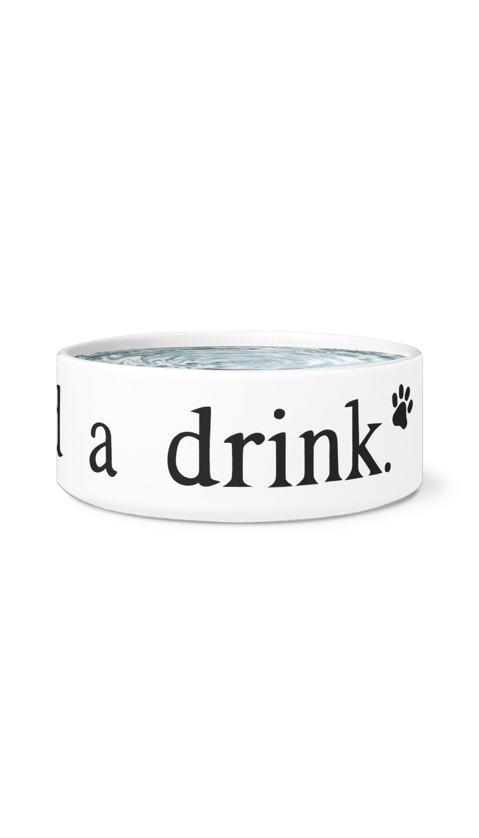 Man, I Need A Drink White Pet Bowl | Sarcastic Me
