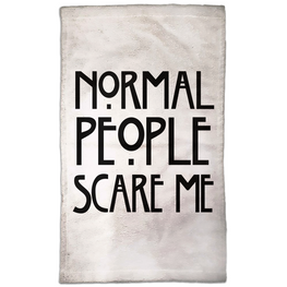 Normal People Scare Me Hand Towel