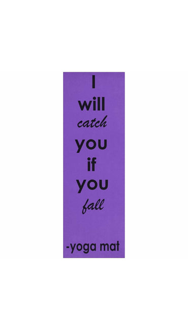 I Will Catch You If You Fall Yoga Mat | Sarcastic ME