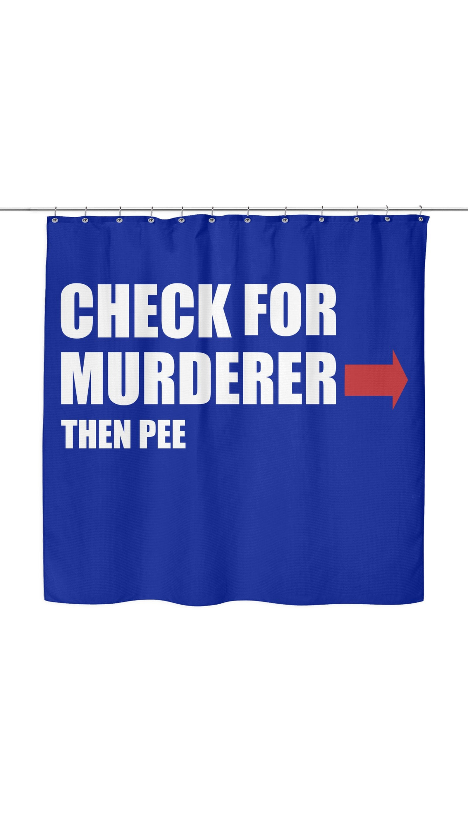 Check For Murderer, Then Pee Shower Curtain