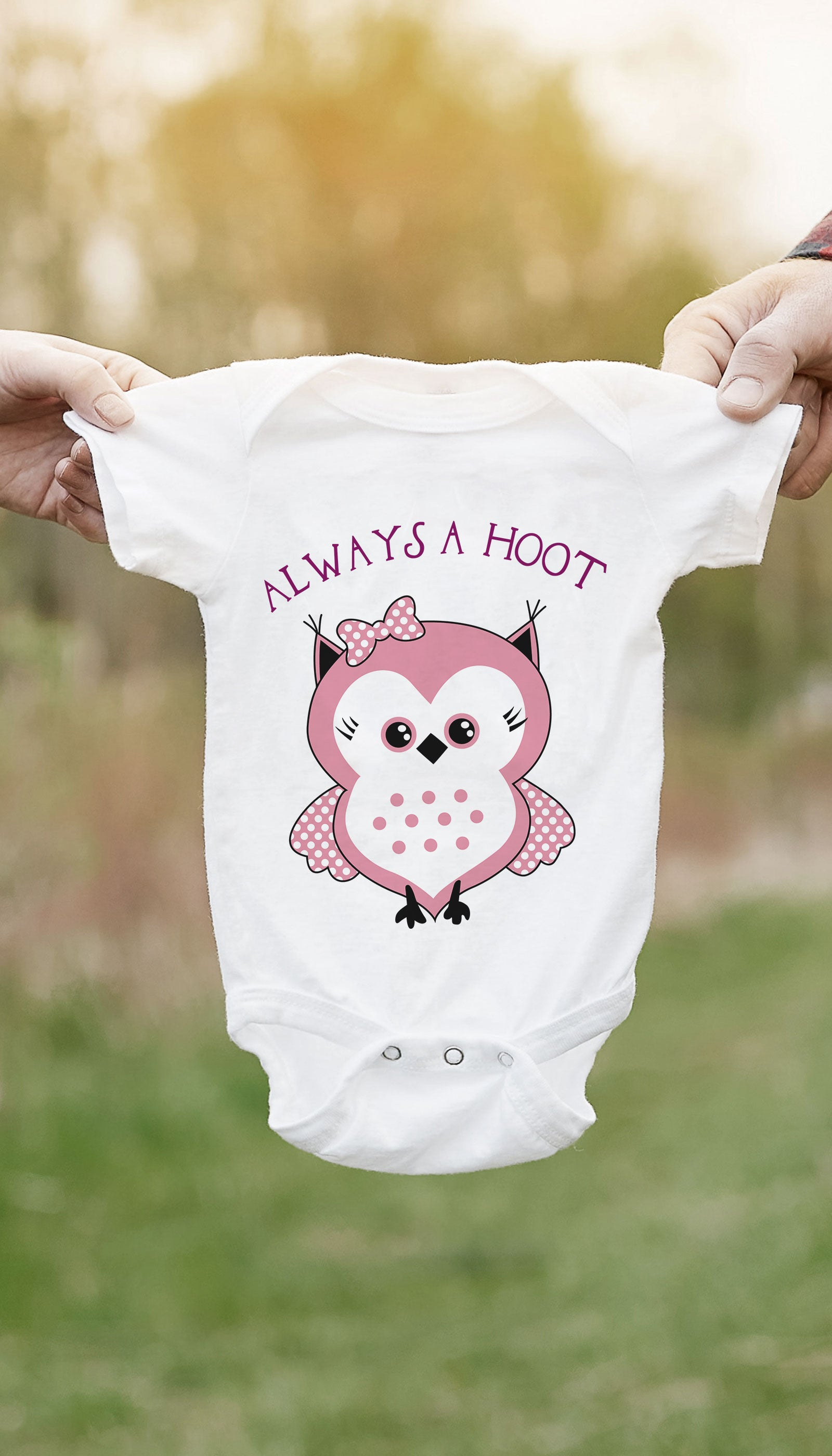 Always A Hoot Funny & Clever Baby Infant Onesie Gift | Sarcastic ME
