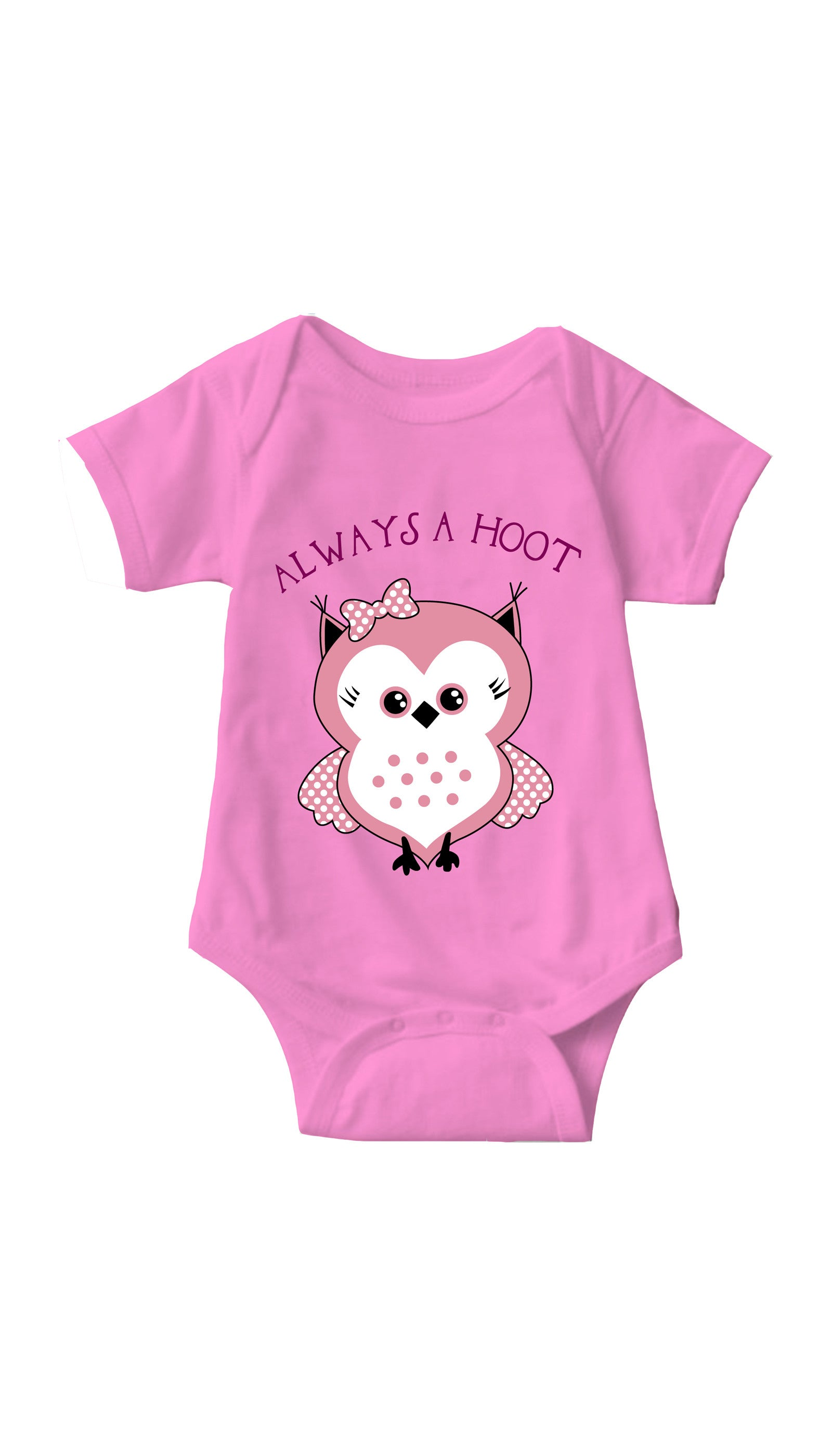 Always A Hoot Pink Infant Onesie | Sarcastic ME