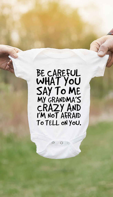 Be Careful What You Say To Me Funny Baby Infant Onesie