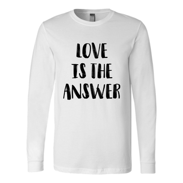 Love Is The Answer Long Sleeve Shirt