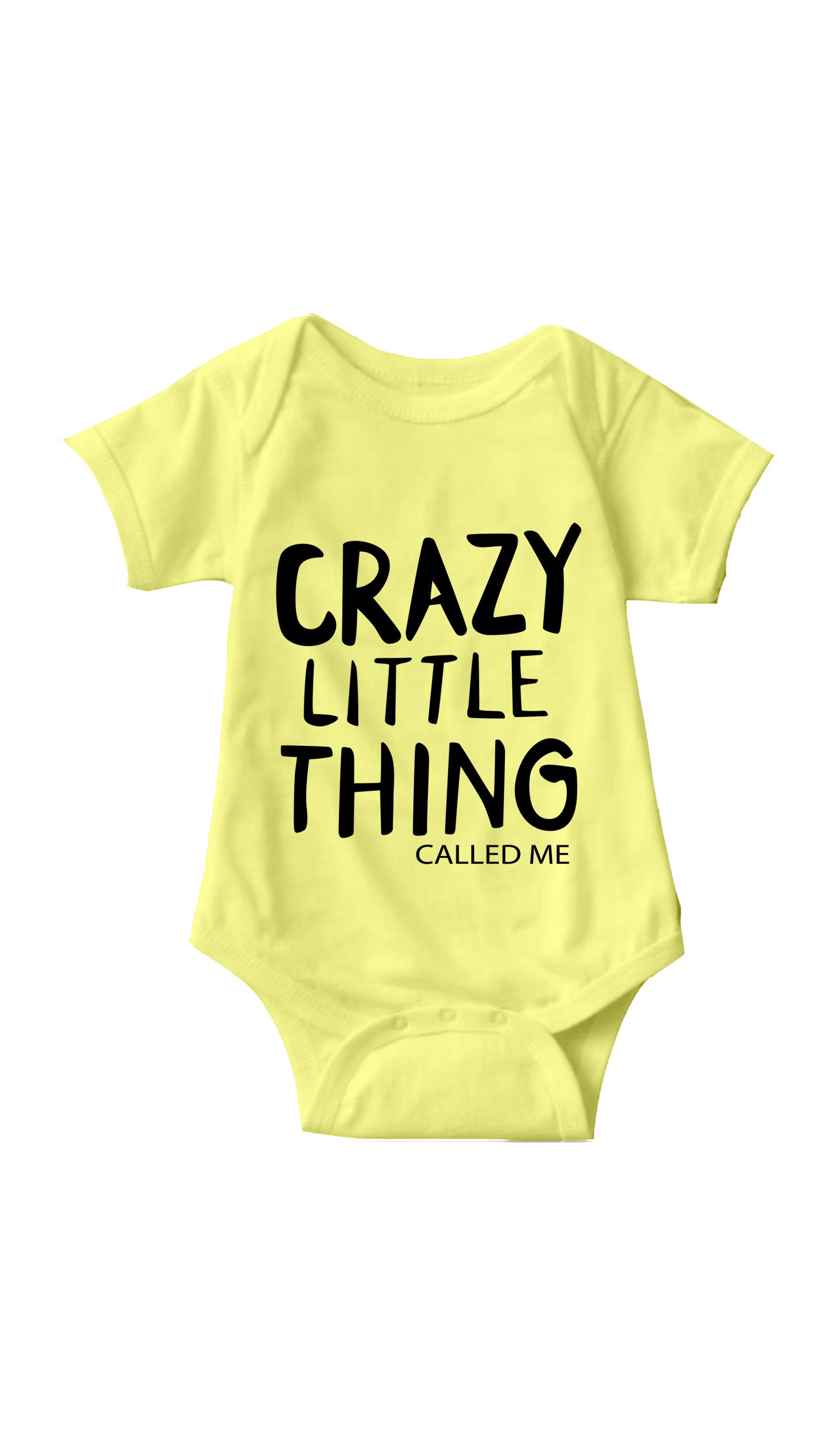 Crazy Little Thing Called Me Yellow Infant Onesie | Sarcastic ME