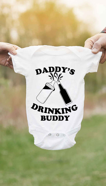 Daddy's Drinking Buddy Funny Baby Infant Onesie