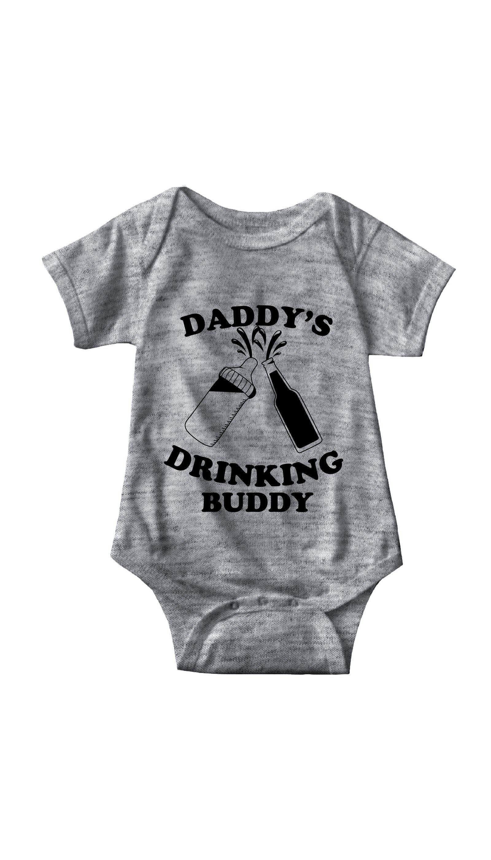Daddy's Drinking Buddy Gray Infant Onesie | Sarcastic ME