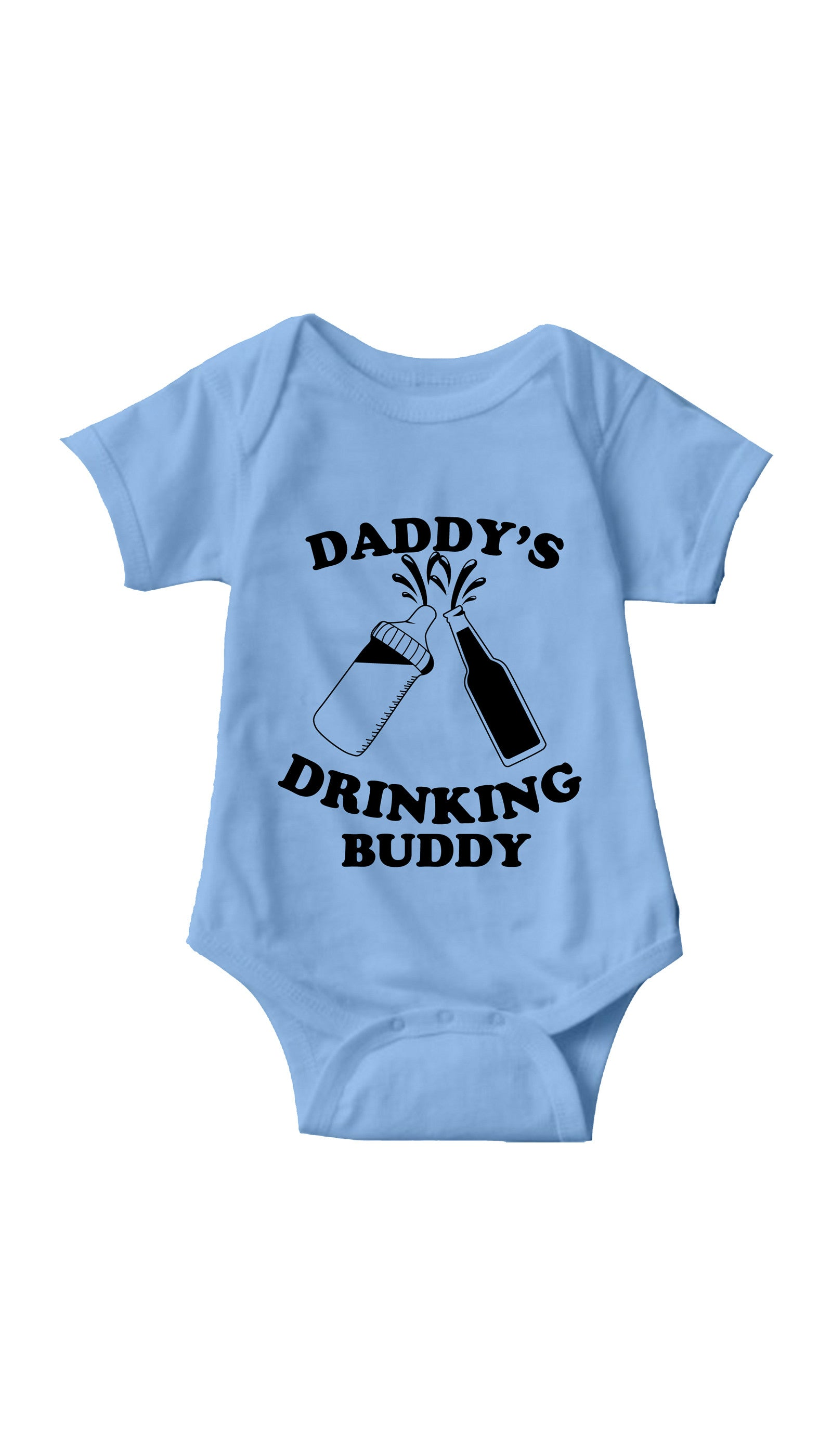Daddy's Drinking Buddy Light Blue Infant Onesie | Sarcastic ME
