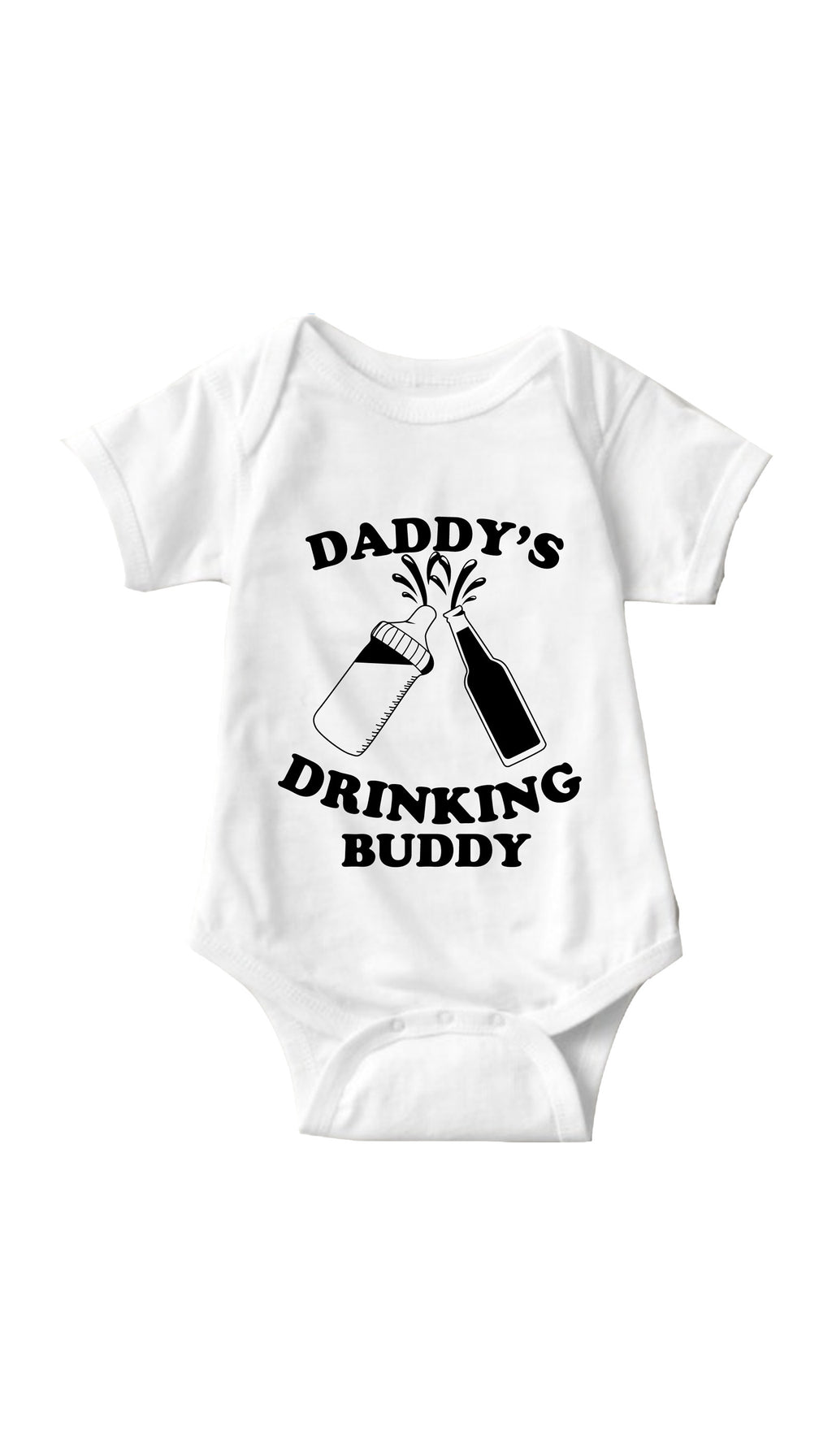Daddy's Drinking Buddy White Infant Onesie | Sarcastic ME