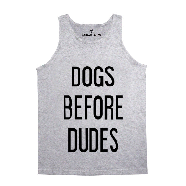 Dogs Before Dudes Gray Unisex Tank Top | Sarcastic Me