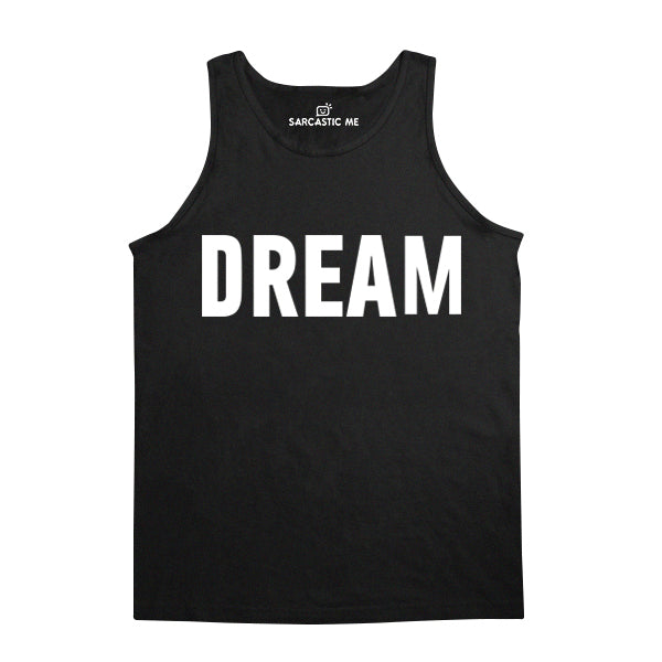 Dream Black Unisex Tank Top | Sarcastic Me