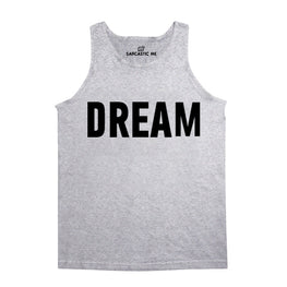 Dream Gray Unisex Tank Top | Sarcastic Me