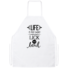 Life Is Too Short Lick The Bowl Funny Kitchen Apron | Sarcastic Me