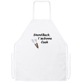 Stand Back, I'm Gonna Cook Funny Kitchen Apron | Sarcastic Me