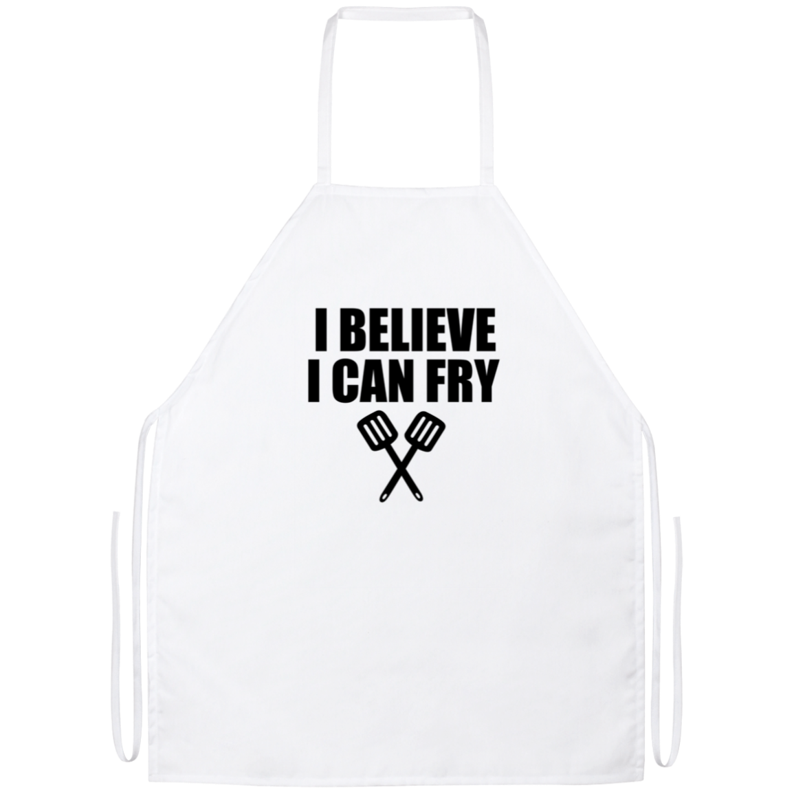 I Believe I Can Fry Funny Kitchen Apron | Sarcastic Me