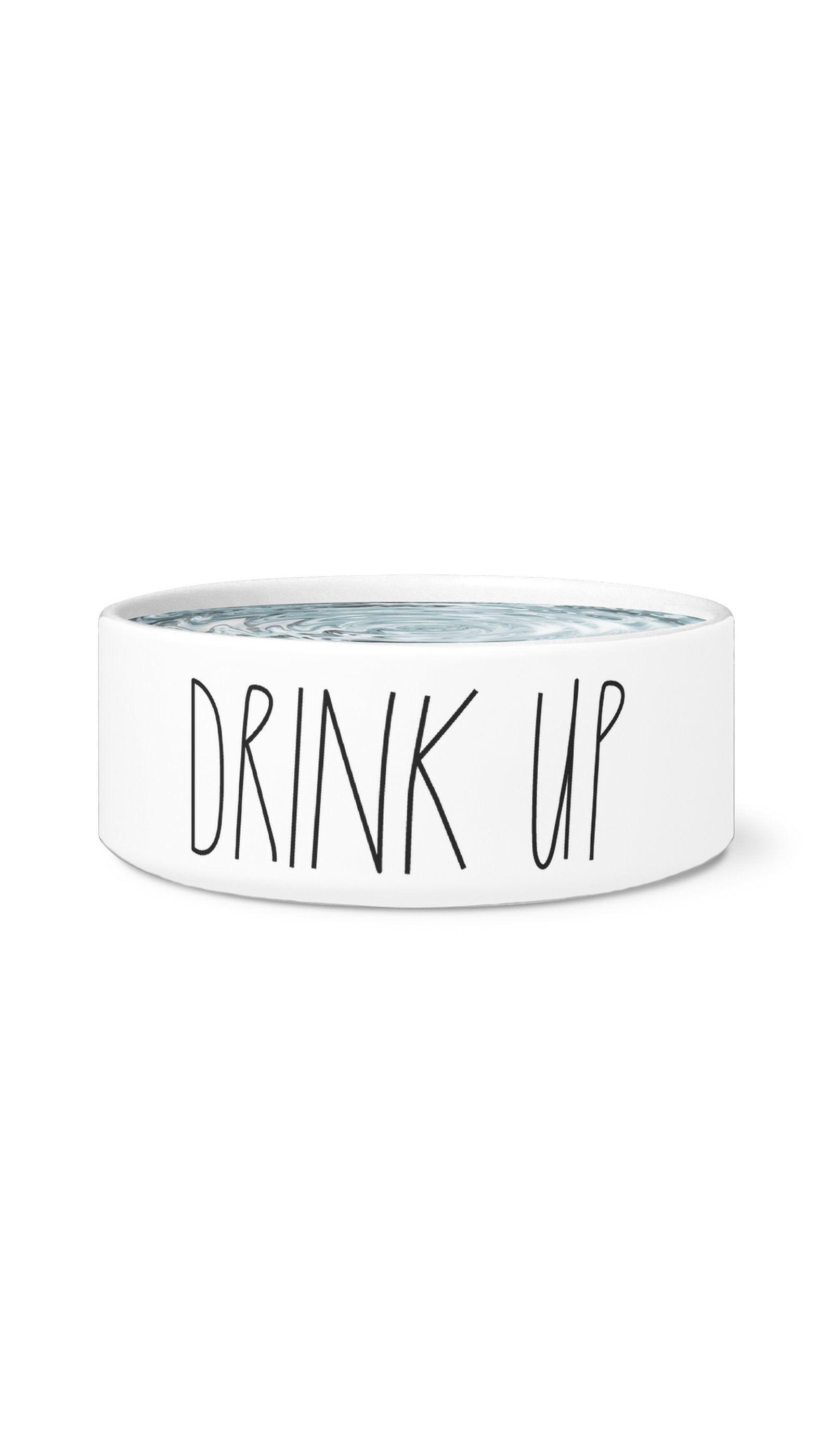 Drink Up White Pet Bowl | Sarcastic Me