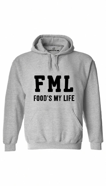 FML Food's My Life Gray Hoodie | Sarcastic ME