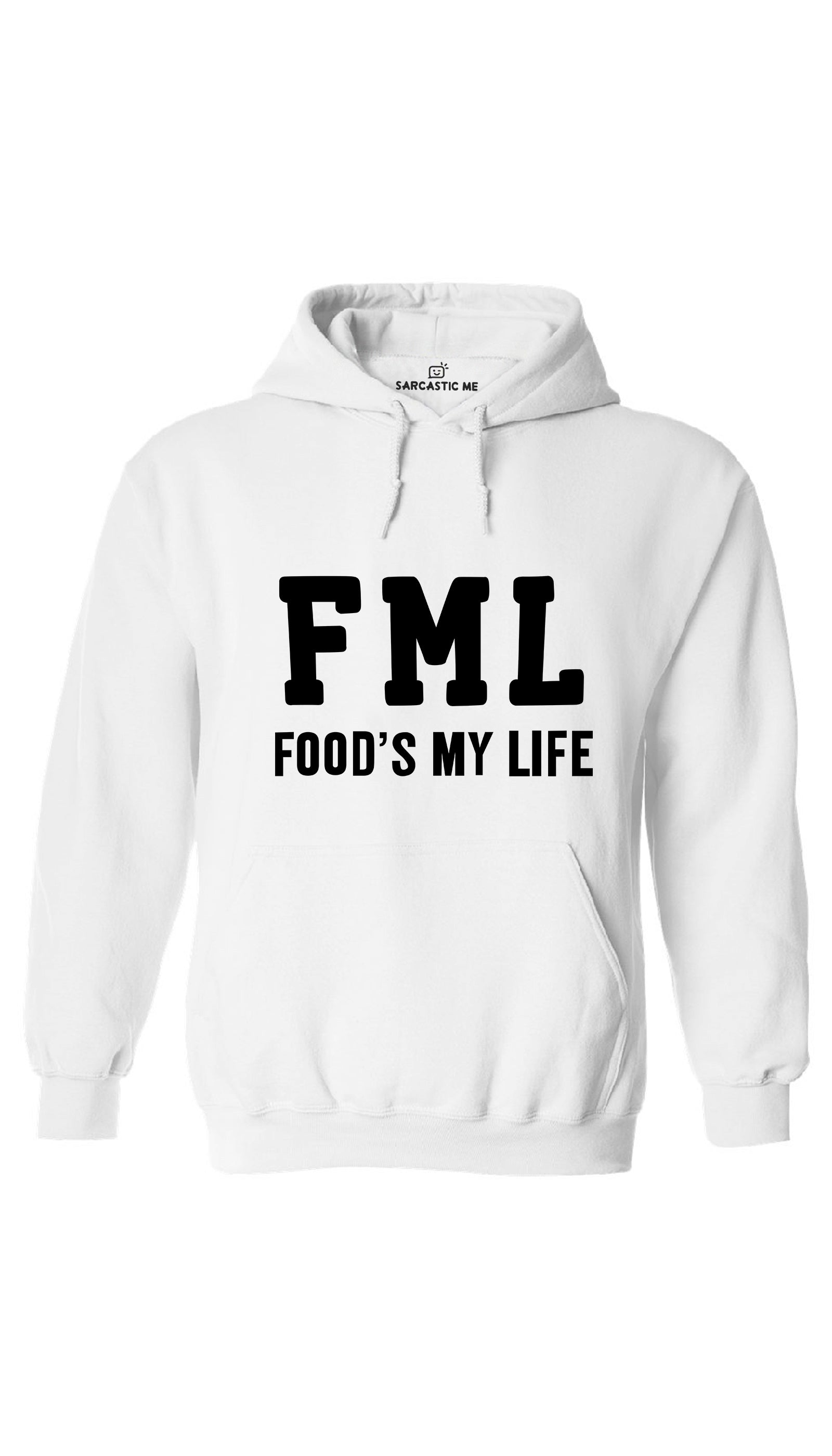 FML Food's My Life White Hoodie | Sarcastic ME