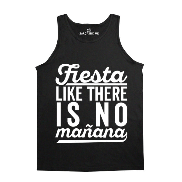 Fiesta Like There Is No Mañana Black Unisex Tank Top | Sarcastic Me
