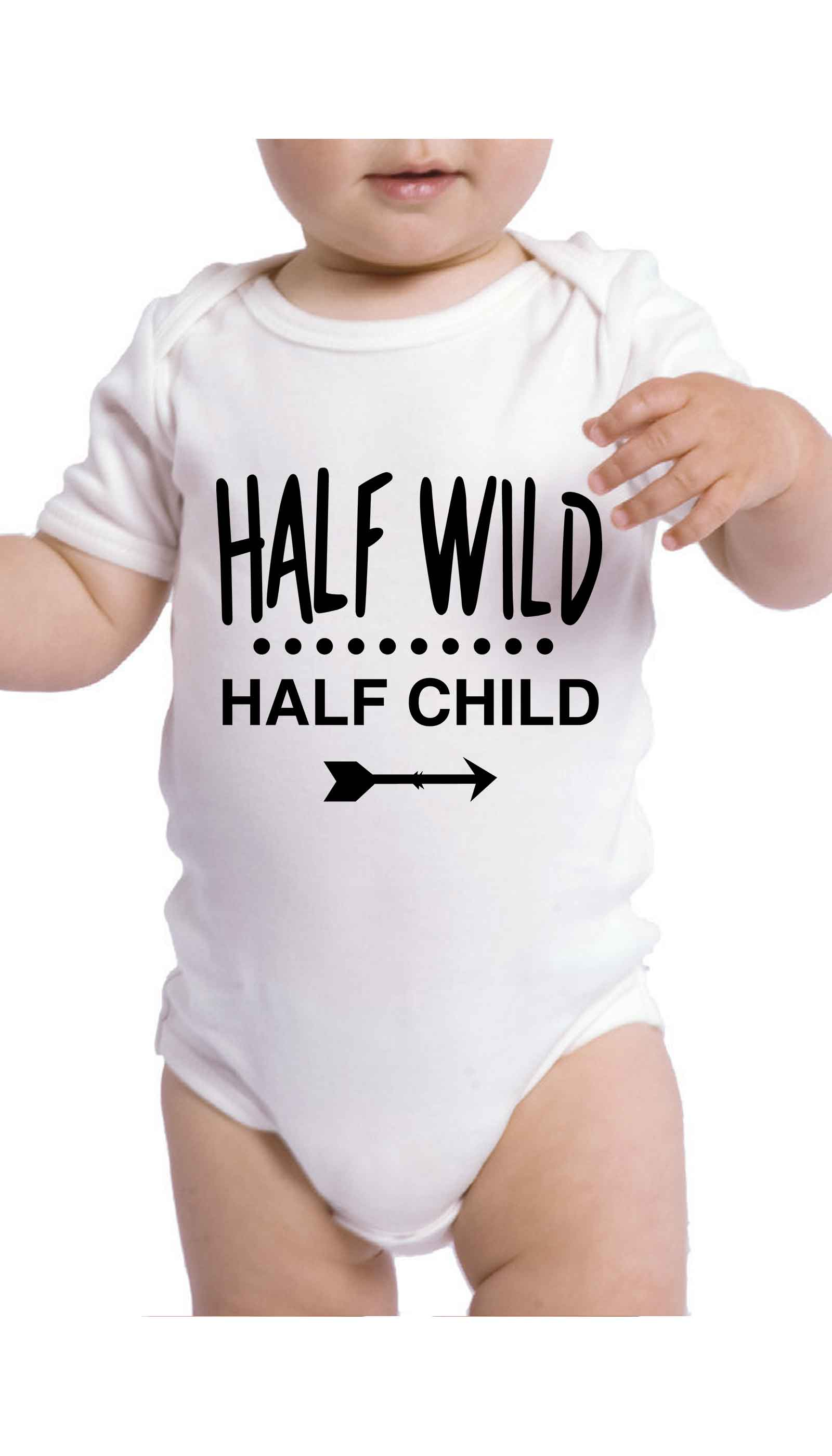 Half Wild Half Child Cute & Funny Baby Infant Onesie | Sarcastic ME