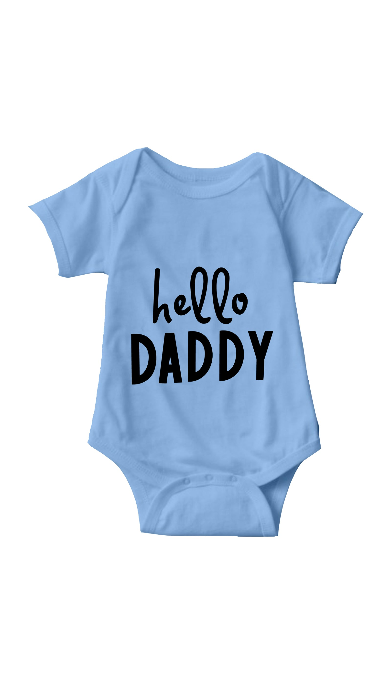 Hello Daddy Light Blue Infant Onesie | Sarcastic ME