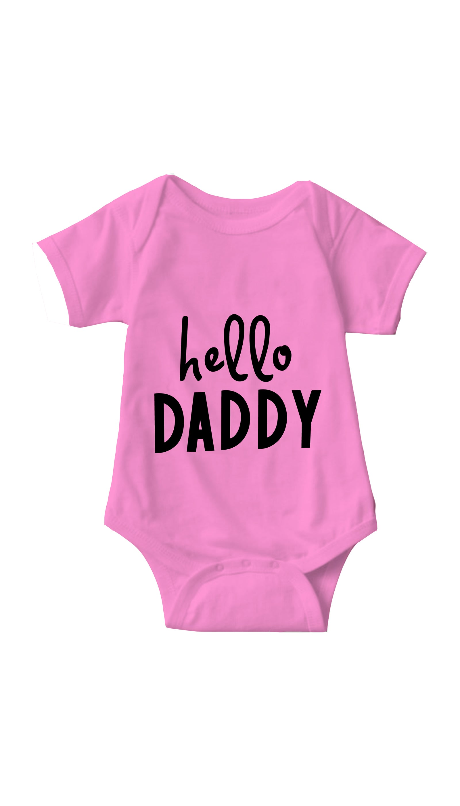 Hello Daddy Pink Infant Onesie | Sarcastic ME