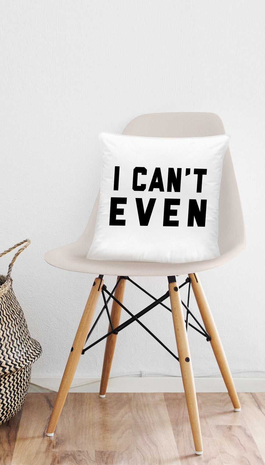 I Can't Even Funny & Clever Home Throw Pillow Gift | Sarcastic ME