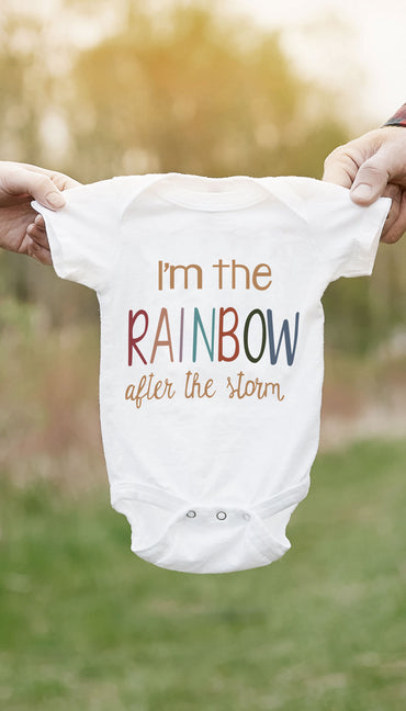 I'm The Rainbow After The Storm Funny & Clever Baby Infant Onesie Gift | Sarcastic ME