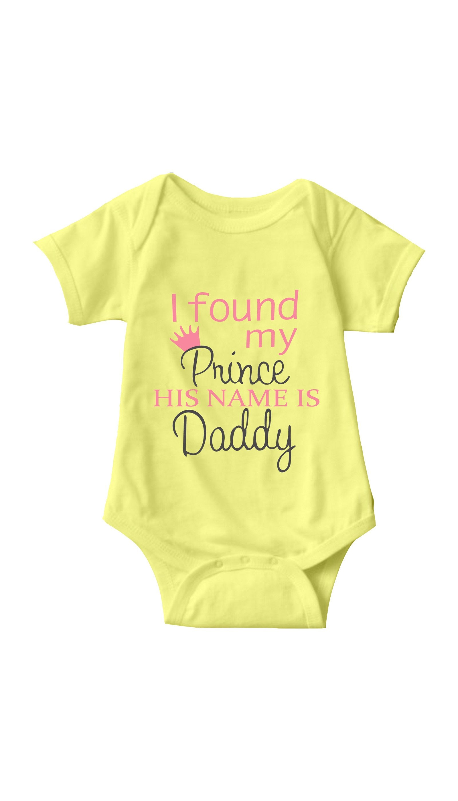 I Found My Prince Yellow Infant Onesie | Sarcastic ME