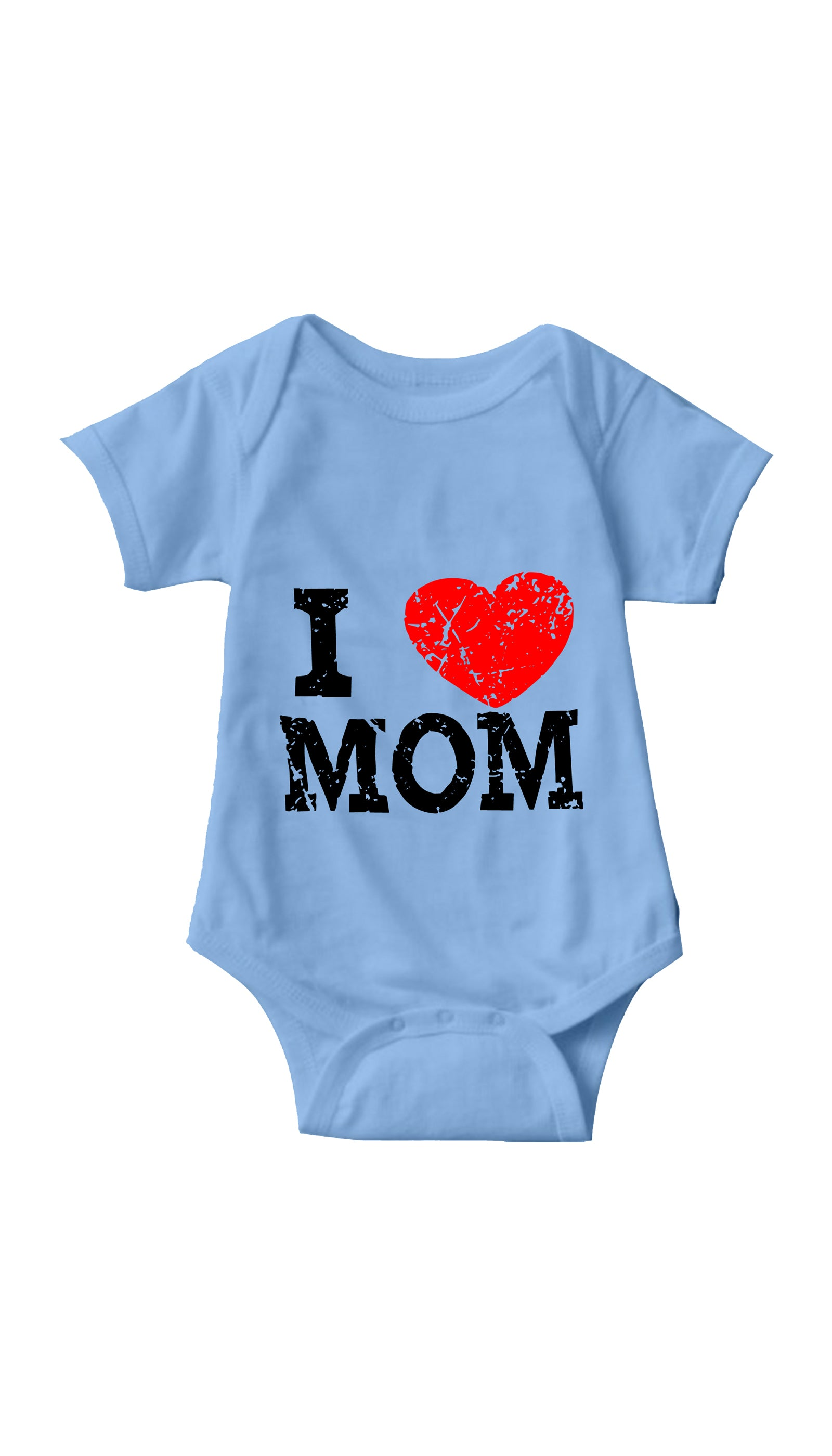 I Love Mom Light Blue Infant Onesie | Sarcastic ME