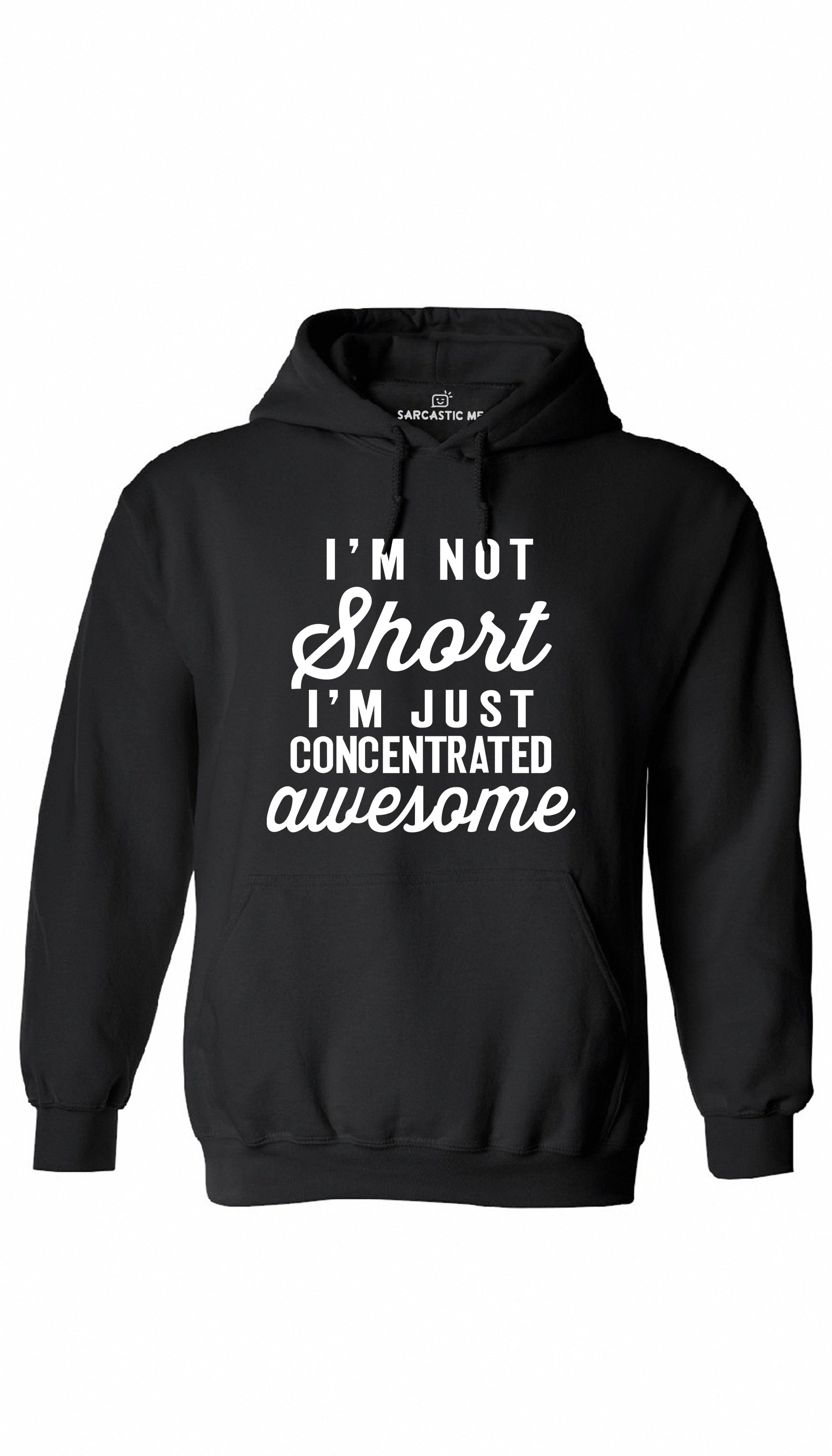 I'm Not Short I'm Just Awesome Black Hoodie | Sarcastic ME
