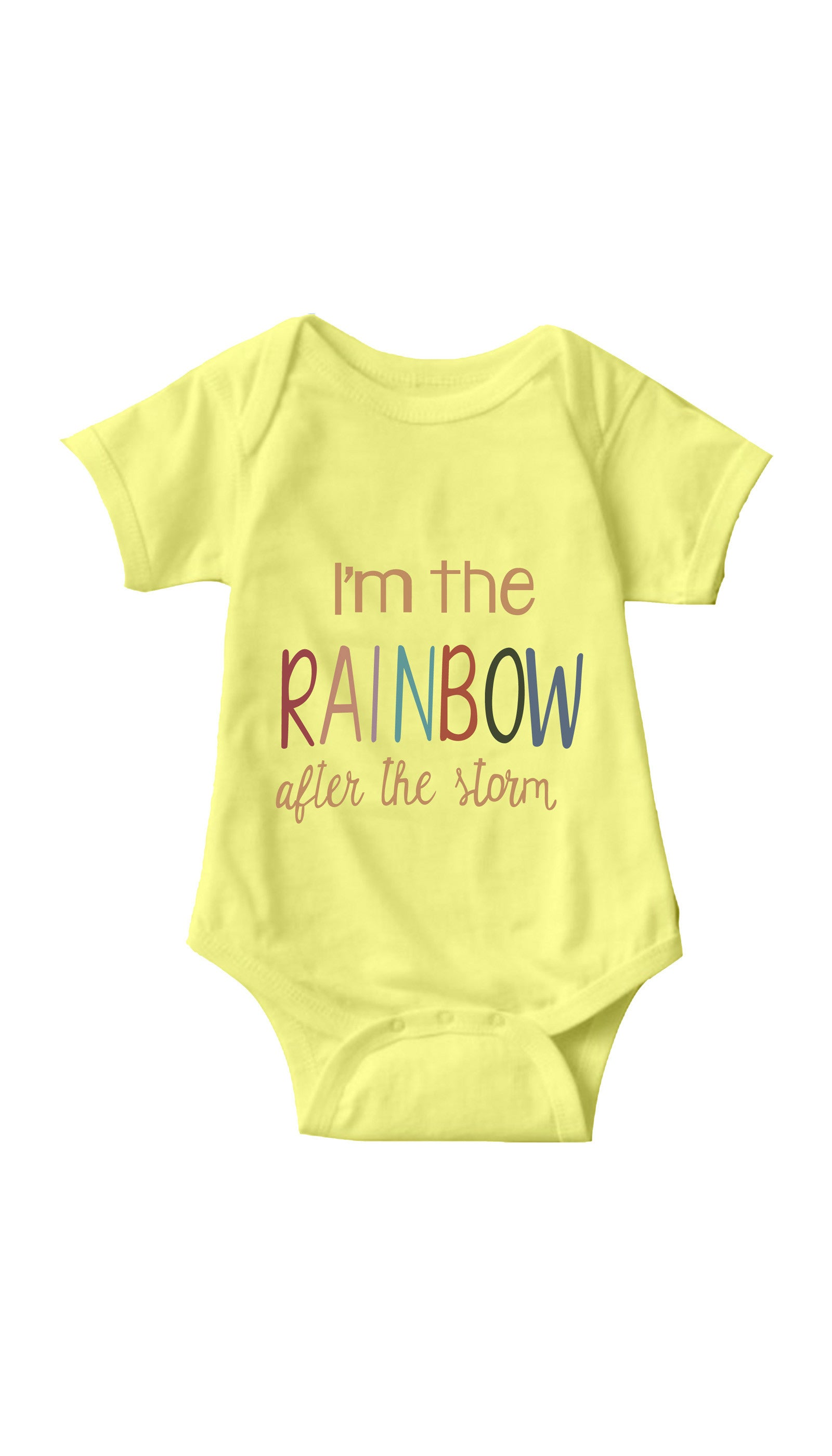 I'm The Rainbow After The Storm Pink Infant Onesie | Sarcastic ME