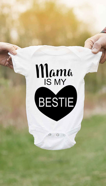 Mama Is My Bestie Cute & Funny Baby Infant Onesie | Sarcastic ME