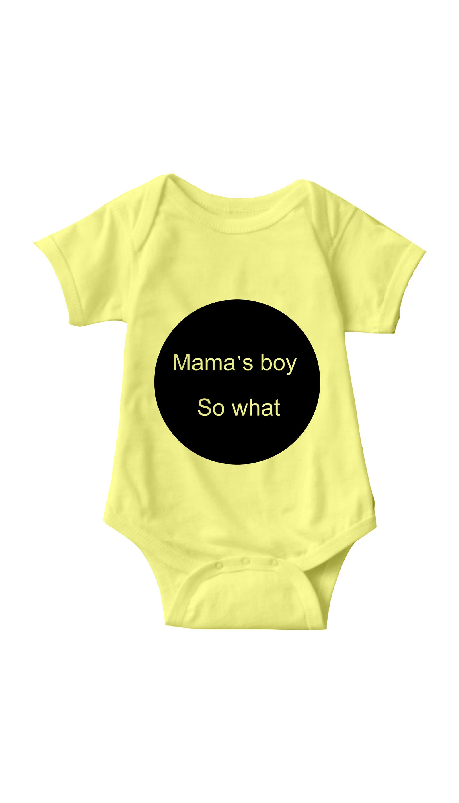 Mama's Boy So What Yellow Infant Onesie | Sarcastic ME