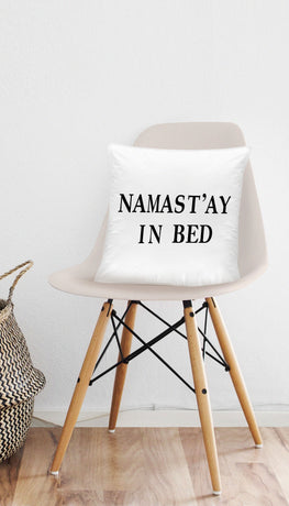 Namastay In Bed Funny & Clever Home Throw Pillow Gift | Sarcastic ME