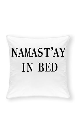 Namasta'y In Bed Throw Pillow | Sarcastic ME