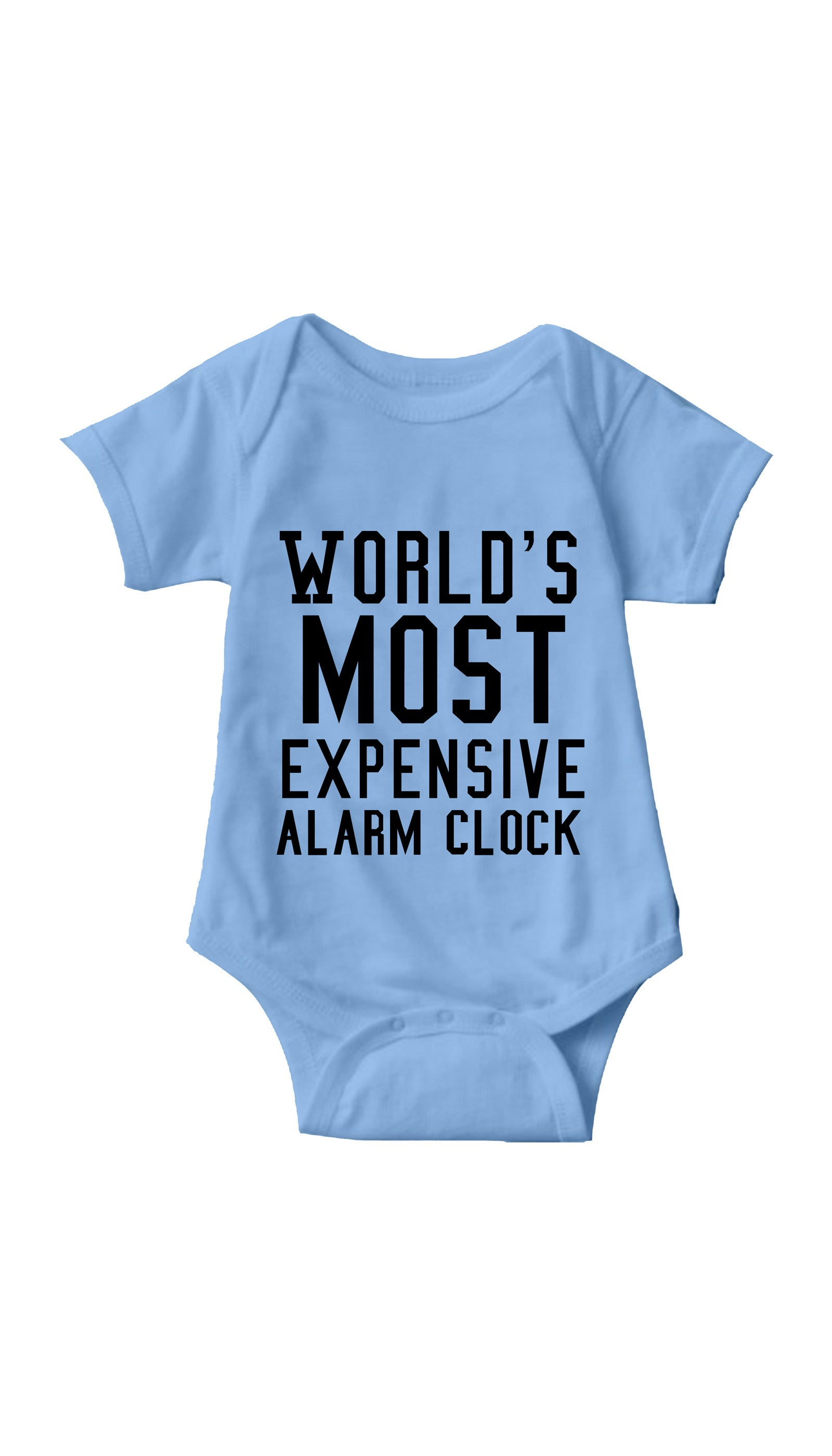 World's Most Expensive Alarm Clock Light Blue Infant Onesie | Sarcastic ME