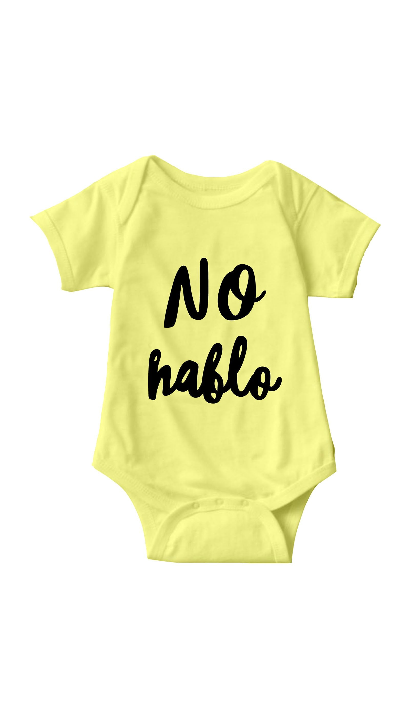 No Hablo Yellow Infant Onesie | Sarcastic ME