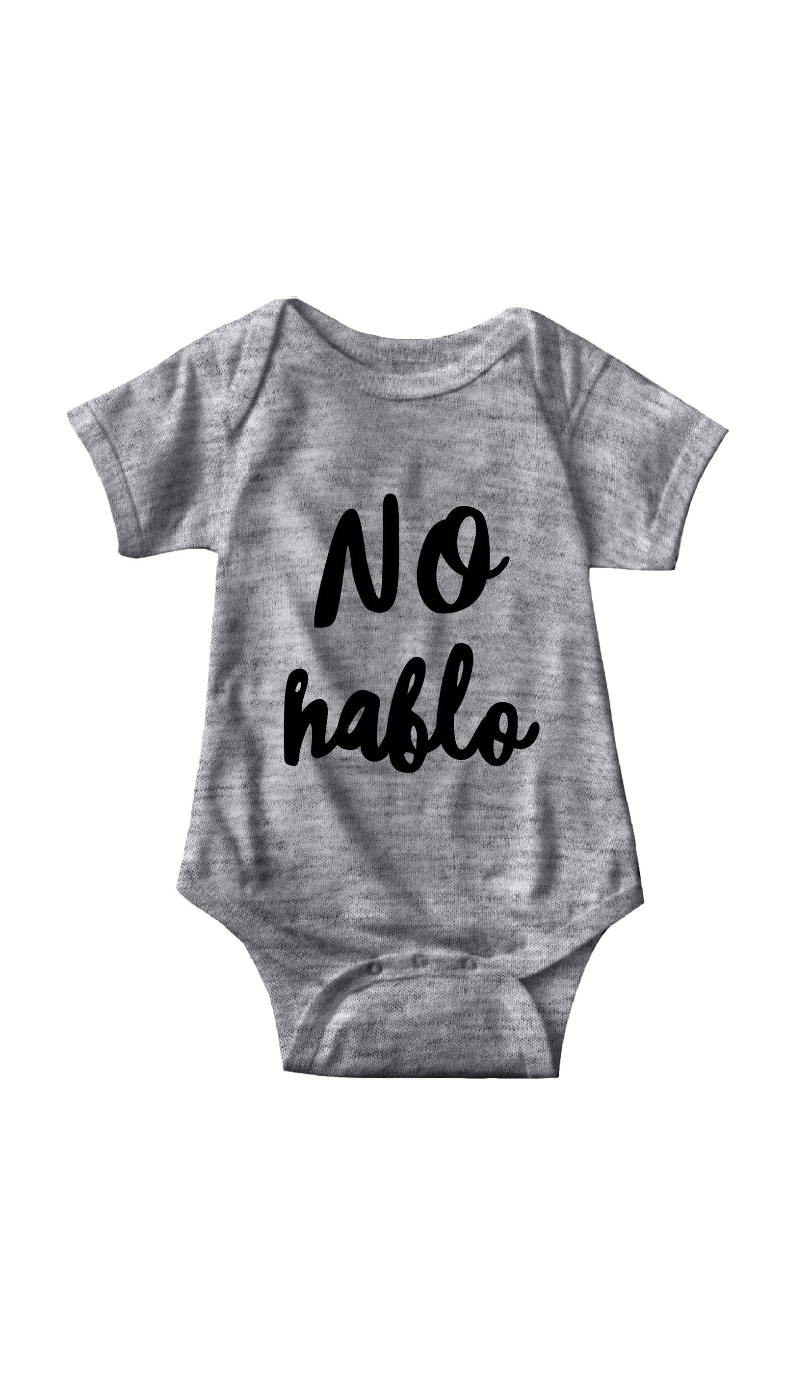 No Hablo Gray Infant Onesie | Sarcastic ME