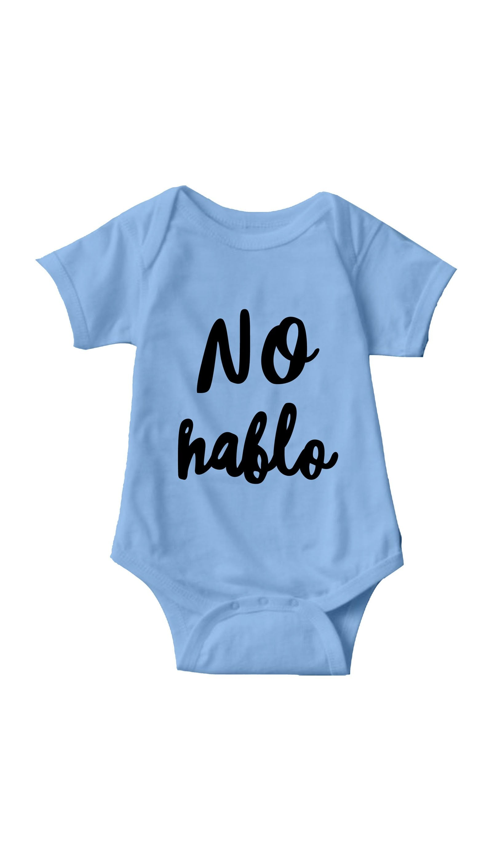 No Hablo Light Blue Infant Onesie | Sarcastic ME
