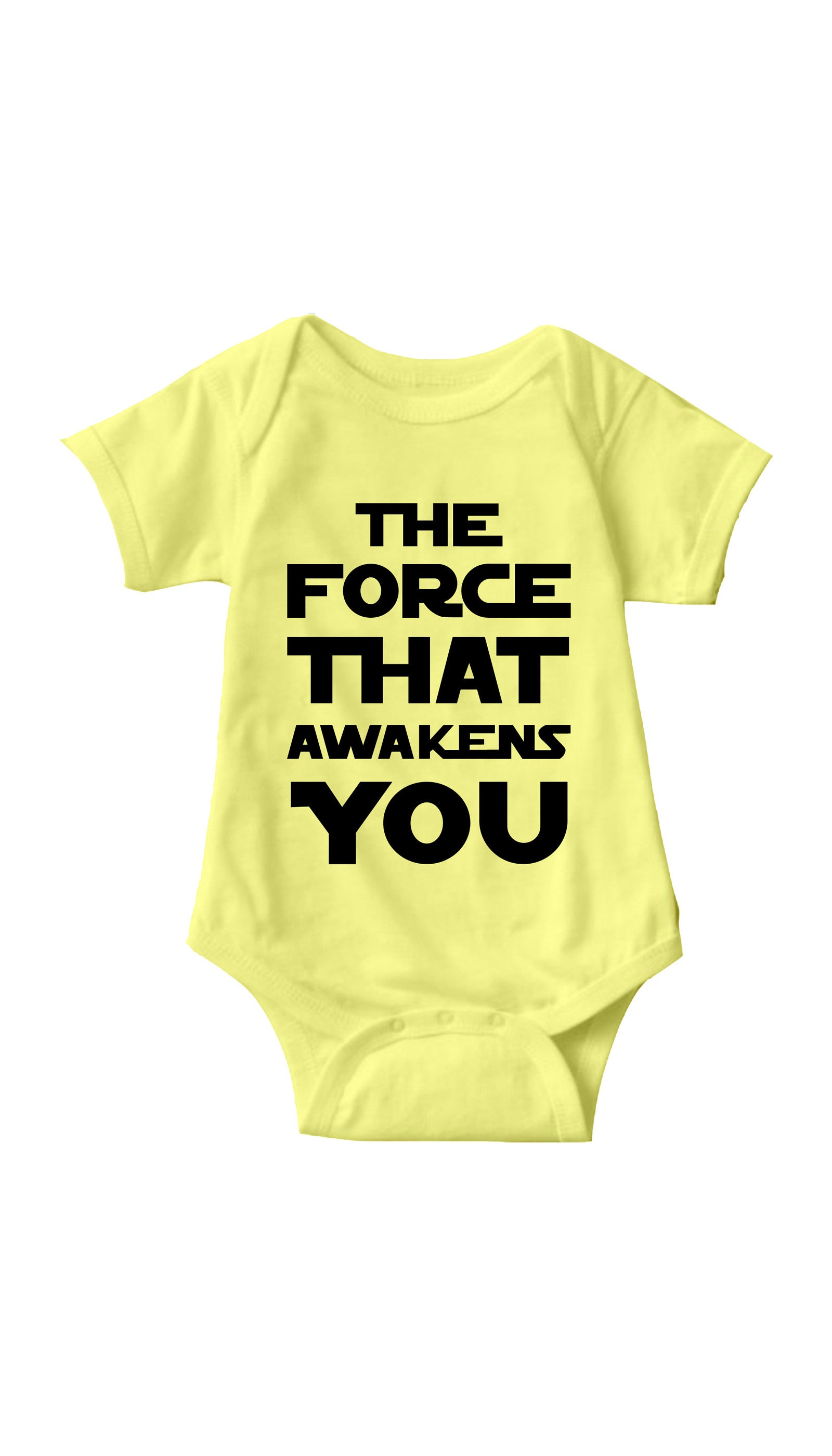 The Force That Awakens You Yellow Infant Onesie | Sarcastic ME