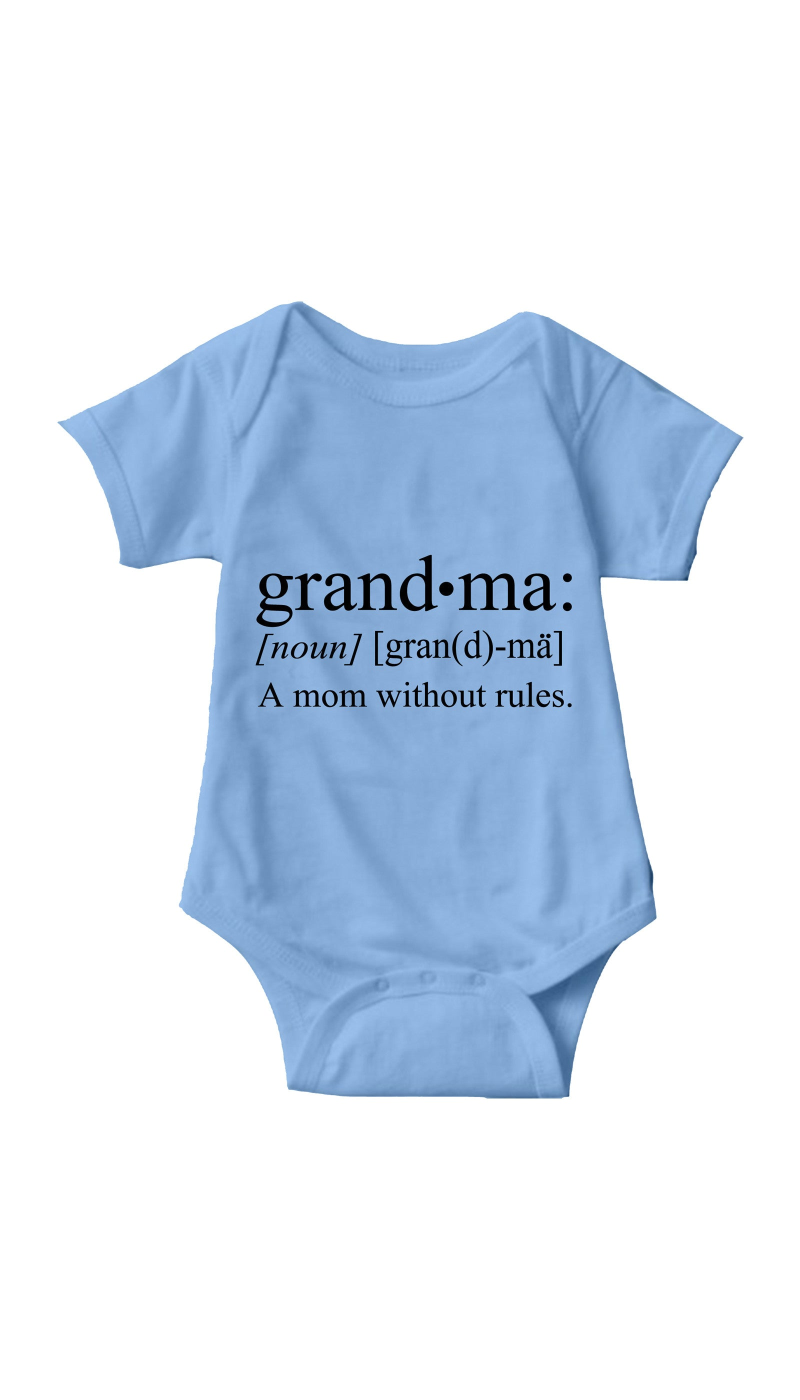 Grandma A Mom Without Rules Light Blue Infant Onesie | Sarcastic ME