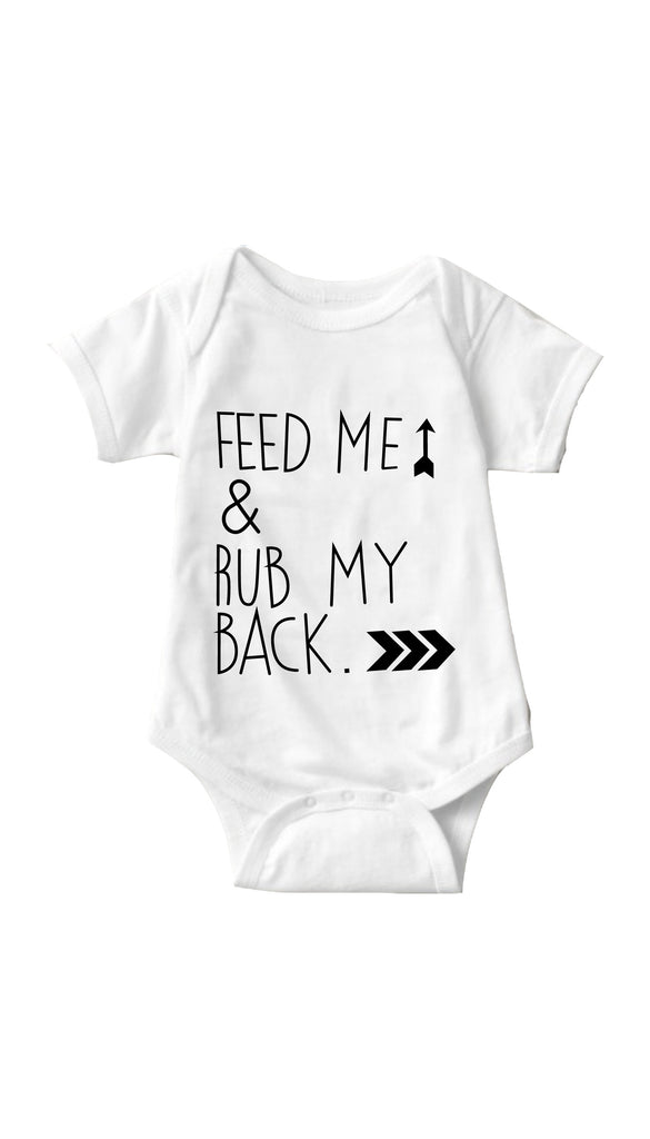 Feed Me & Rub My Back White Infant Onesie | Sarcastic ME