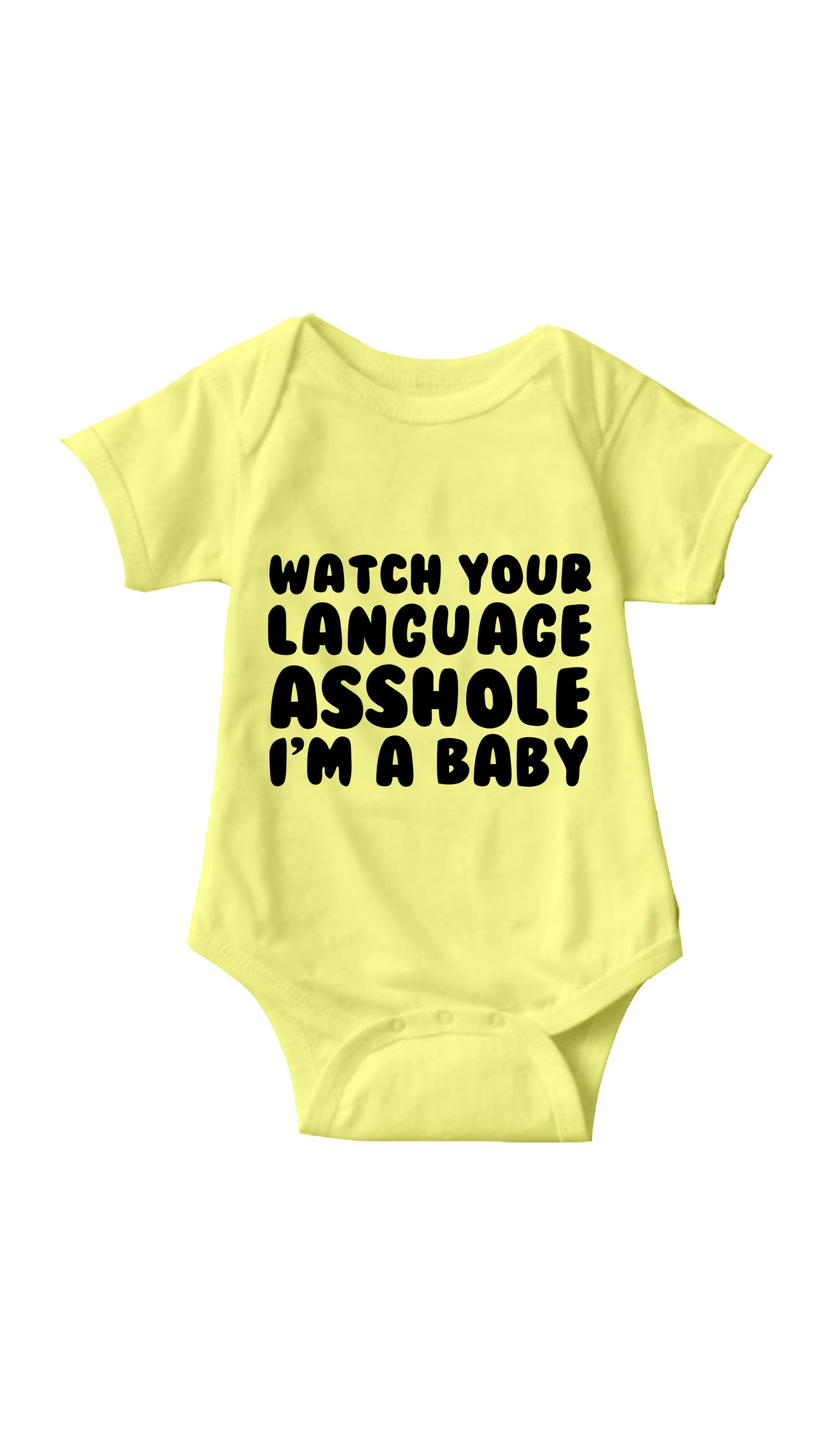 Watch Your Language Asshole Yellow Infant Onesie | Sarcastic ME