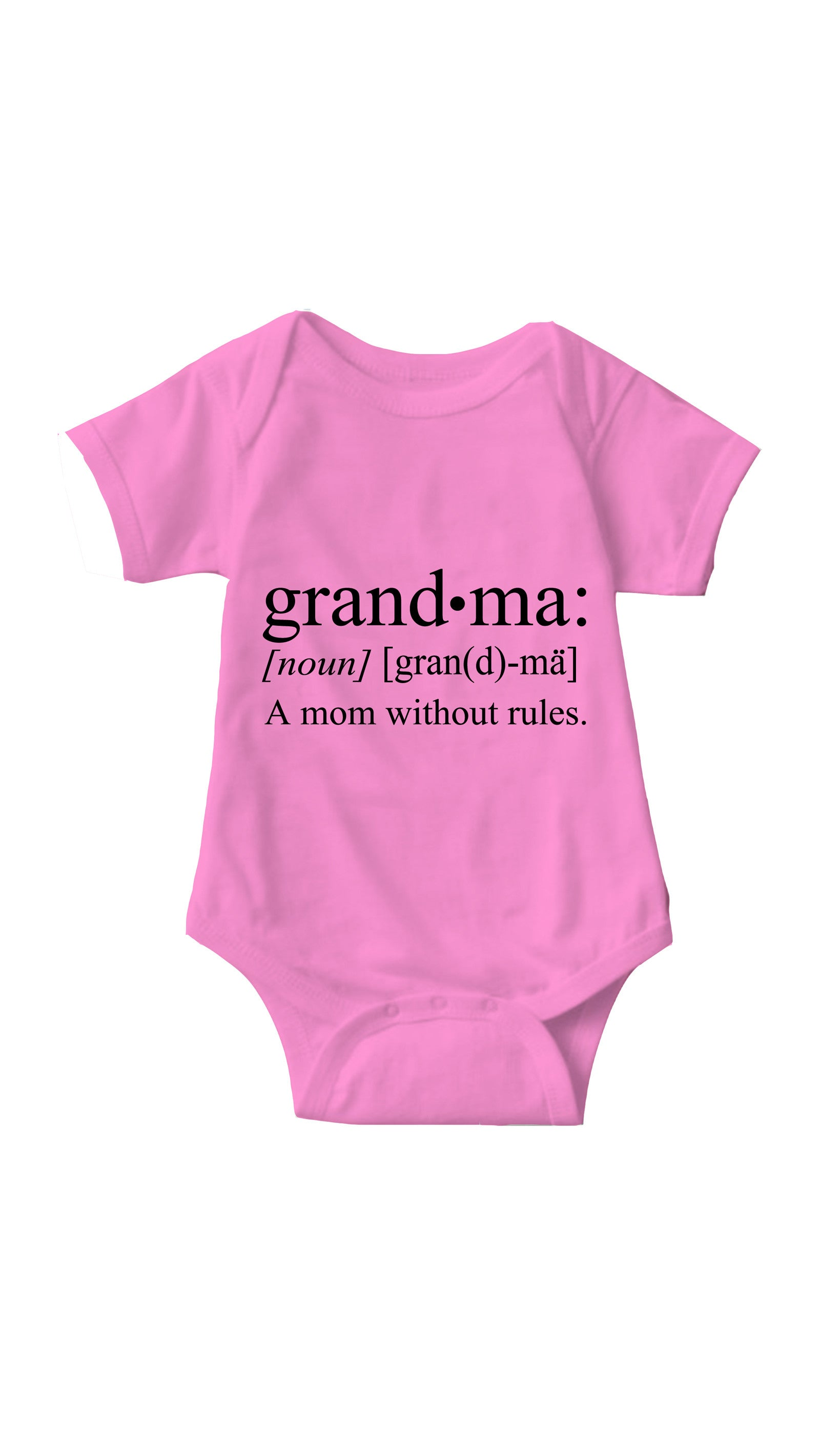 Grandma A Mom Without Rules Pink Infant Onesie | Sarcastic ME