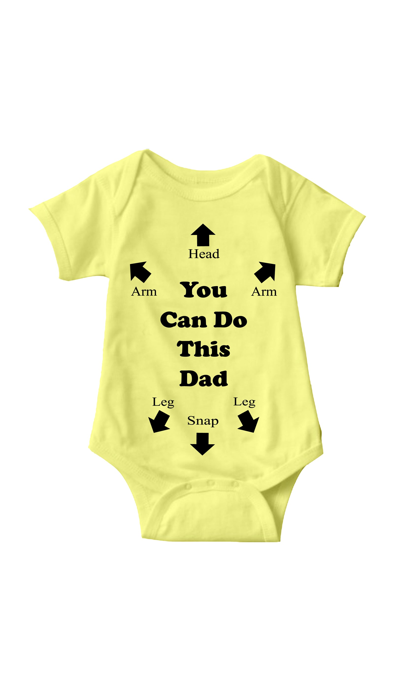 You Can Do This Dad Yellow Infant Onesie | Sarcastic ME