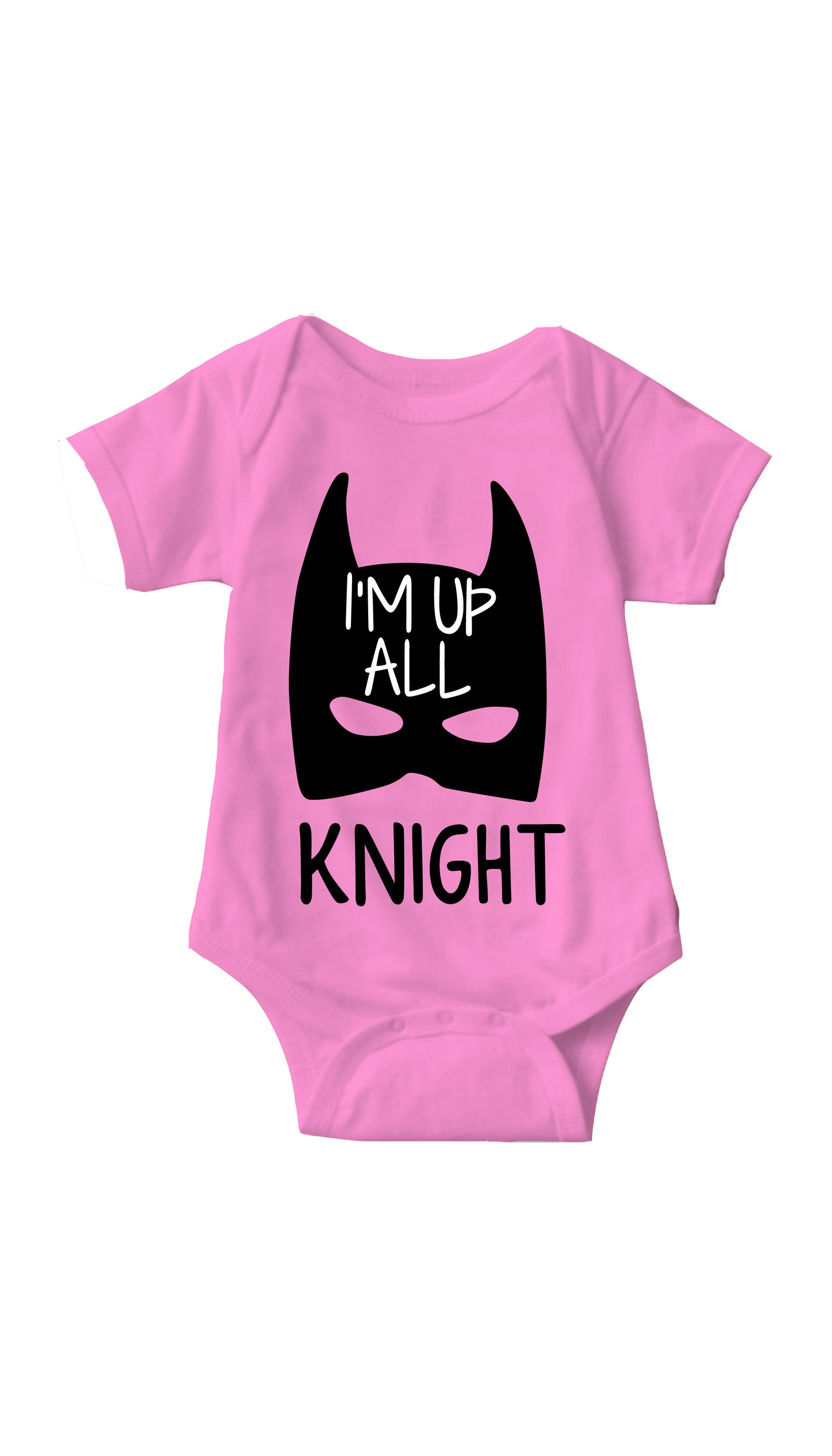 I'm Up All Knight Pink Infant Onesie | Sarcastic ME